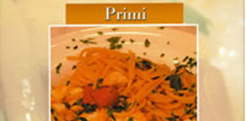 Primi & Pasta, un libro (con DVD) da veri intenditori