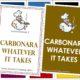 Carbonara whatever it takes